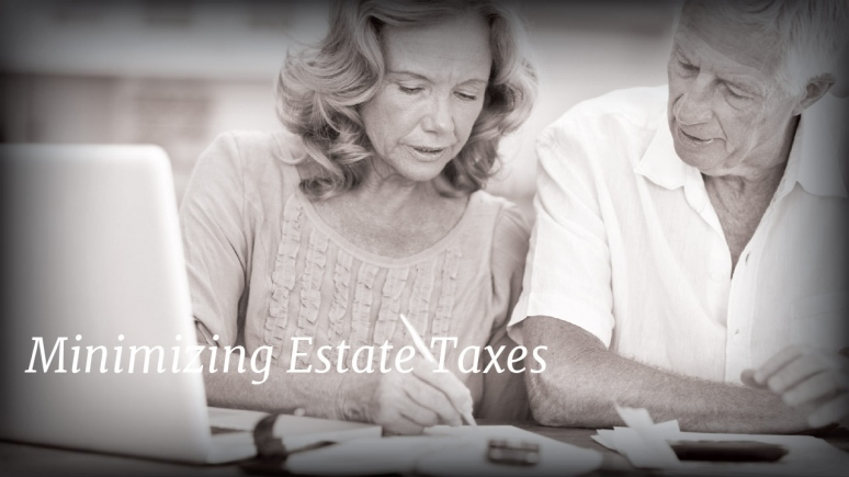 Minimizing Estate Taxes
